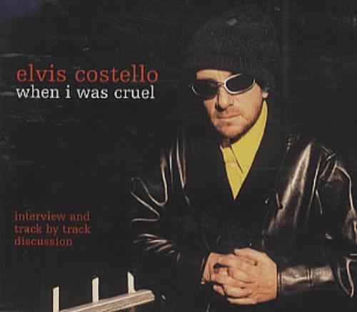 """Elvis Costello When I Was Cruel CD single (CD5 / 5"""") European COSC5WH306446"""