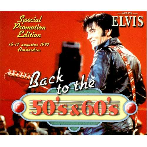 Elvis Presley Back To The 50's & 60's - Special Promotion Edition CD album (CDLP) Dutch ELVCDBA97856