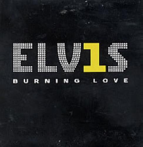 """Elvis Presley Burning Love CD single (CD5 / 5"""") Spanish ELVC5BU228467"""