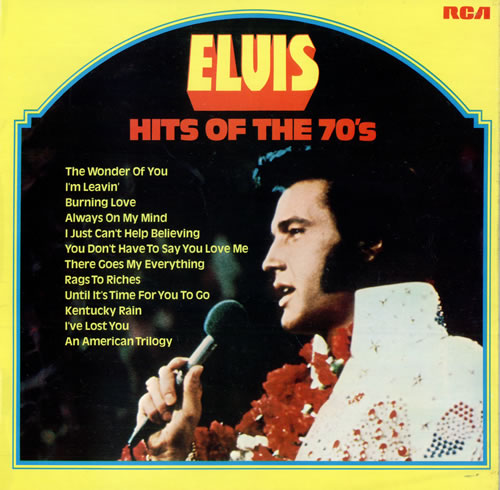 Elvis Presley Hits Of The 70's - 1st - Lam vinyl LP album (LP record) UK ELVLPHI139230