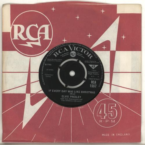 """ELVIS PRESLEY If Every Day Was Like Christmas (1966 UK 7"""" vinyl single with intact four prong centre, also including How Would You Like To Be."""
