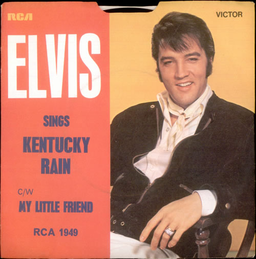 "Elvis Presley Kentucky Rain + p/s 7"" vinyl single (7 inch record) UK ELV07KE140191"