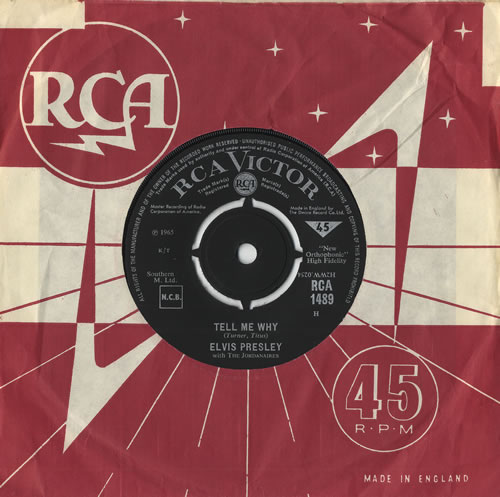 "Elvis Presley Tell Me Why 7"" vinyl single (7 inch record) UK ELV07TE343163"