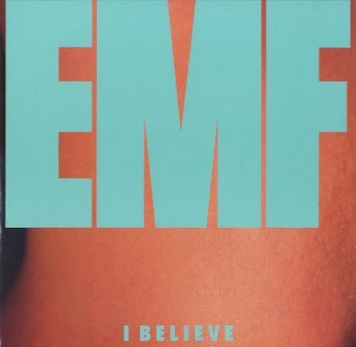 "EMF I Believe 12"" vinyl single (12 inch record / Maxi-single) UK EMF12IB190451"