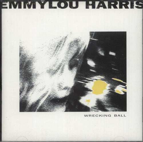 Emmylou Harris Wrecking Ball CD album (CDLP) UK ELHCDWR639250