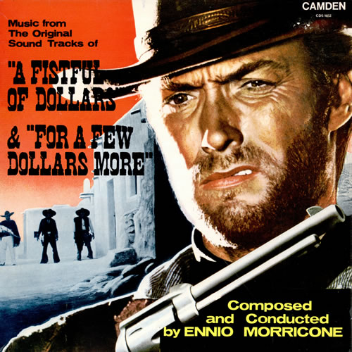 Ennio Morricone A Fistful Of Dollars For A Few Dollars