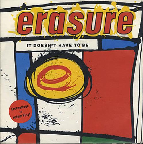"Erasure It Doesn't Have To Be - Red Vinyl 7"" vinyl single (7 inch record) German ERA07IT07376"