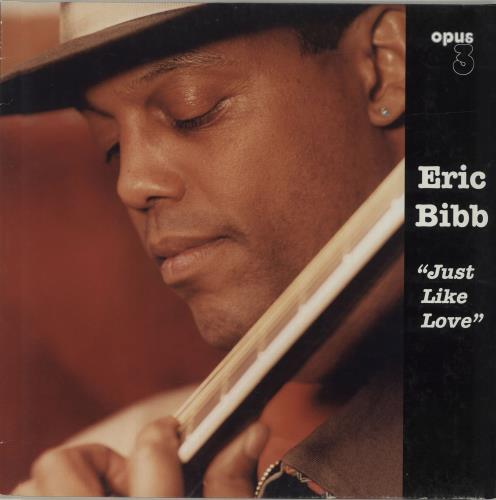 Eric Bibb Just Like Love - 180gm vinyl LP album (LP record) German EBILPJU681459