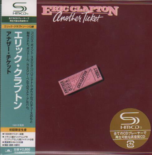 Eric Clapton Another Ticket SHM CD Japanese CLPHMAN438916