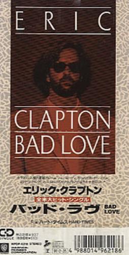 """Eric Clapton Bad Love 3"""" CD single (CD3) Japanese CLPC3BA110211"""