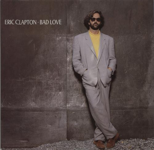 "Eric Clapton Bad Love 12"" vinyl single (12 inch record / Maxi-single) UK CLP12BA52217"
