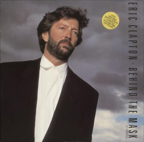 """Eric Clapton Behind The Mask - Hype Stickered Sleeve 12"""" vinyl single (12 inch record / Maxi-single) UK CLP12BE772286"""