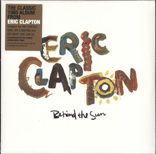 Eric Clapton Behind The Sun - 140gram Vinyl - Sealed 2-LP vinyl record set (Double Album) UK CLP2LBE699044