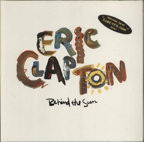 Eric Clapton Behind The Sun - hype stickered vinyl LP album (LP record) UK CLPLPBE770440