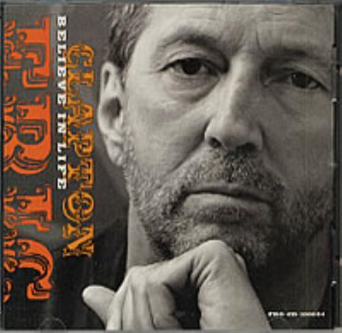 "Eric Clapton Believe In Life CD single (CD5 / 5"") US CLPC5BE191312"