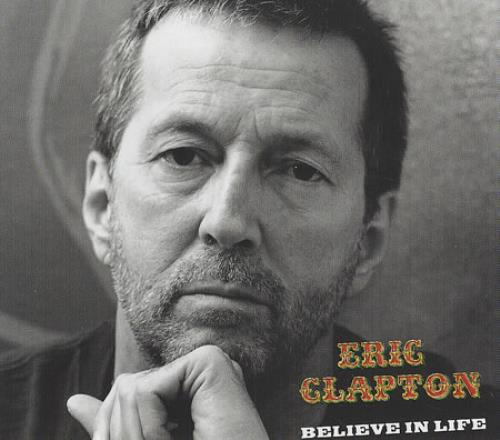 "Eric Clapton Believe In Life CD single (CD5 / 5"") German CLPC5BE202338"