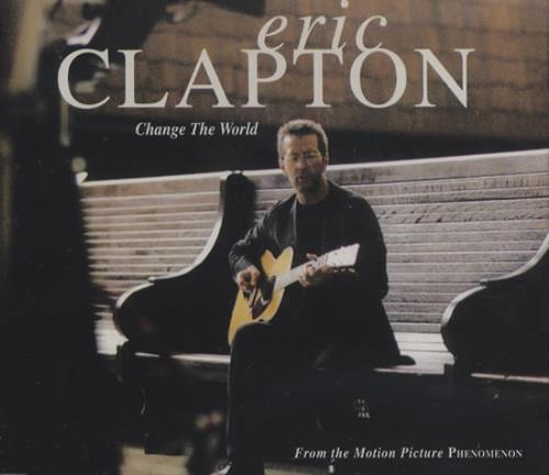"Eric Clapton Change The World CD single (CD5 / 5"") UK CLPC5CH367535"