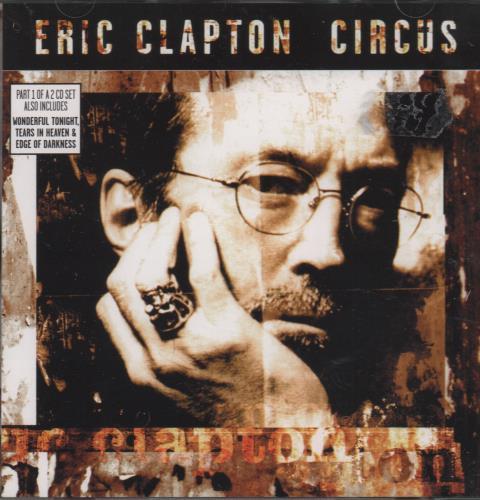"""Eric Clapton Circus - Part 1 CD single (CD5 / 5"""") UK CLPC5CI115196"""