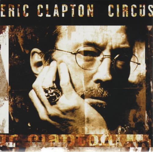 """Eric Clapton Circus CD single (CD5 / 5"""") German CLPC5CI130614"""