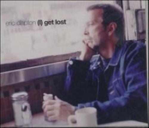 "Eric Clapton I Get Lost CD single (CD5 / 5"") German CLPC5IG155059"