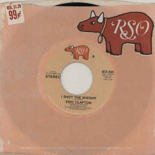 """Eric Clapton I Shot The Sheriff 7"""" vinyl single (7 inch record) US CLP07IS756557"""