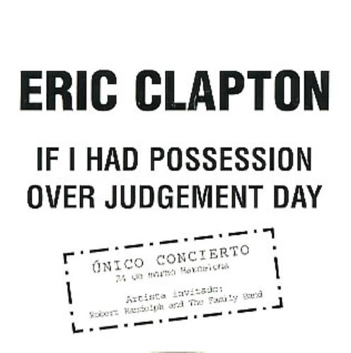 "Eric Clapton If I Had Possession Over Judgement Day CD single (CD5 / 5"") Spanish CLPC5IF284184"