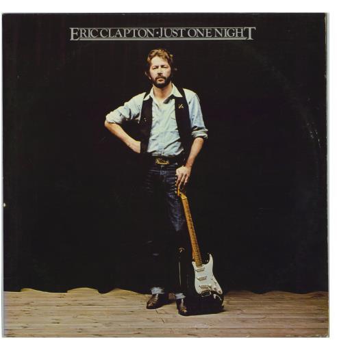 Eric Clapton Just One Night - EX 2-LP vinyl record set (Double Album) US CLP2LJU770153