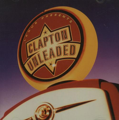 Eric Clapton Lexus Presents Clapton Unleaded CD album (CDLP) US CLPCDLE125348