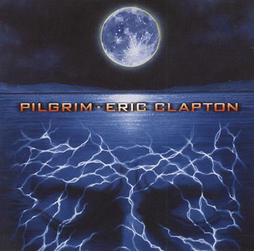 Eric Clapton Pilgrim CD album (CDLP) South African CLPCDPI152293