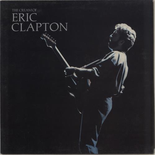 Eric Clapton The Cream Of Eric Clapton vinyl LP album (LP record) UK CLPLPTH156223