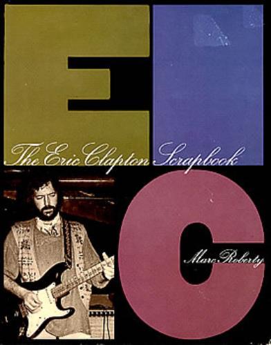 Eric Clapton The Eric Clapton Scrapbook book US CLPBKTH264355