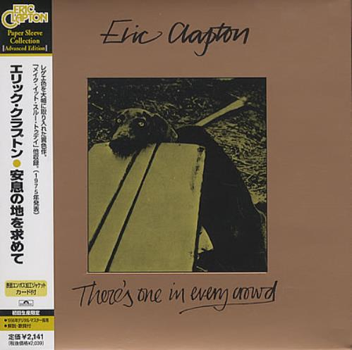 Eric Clapton There's One In Every Crowd CD album (CDLP) Japanese CLPCDTH368070