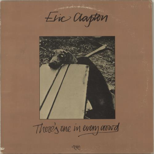 Eric Clapton There's One In Every Crowd vinyl LP album (LP record) US CLPLPTH487203