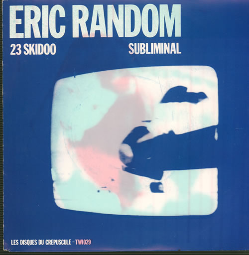 "Eric Random 23 Skidoo 7"" vinyl single (7 inch record) Belgian H5Q07SK639687"