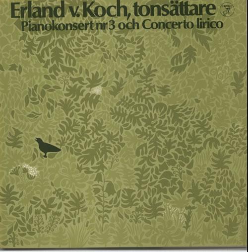 Erland Von Koch Pianokonsert Nr. 3 Och Concerto Lirico vinyl LP album (LP record) Swedish G84LPPI632319