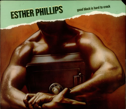 Esther Phillips Good Black Is Hard To Crack vinyl LP album (LP record) US EPILPGO481240