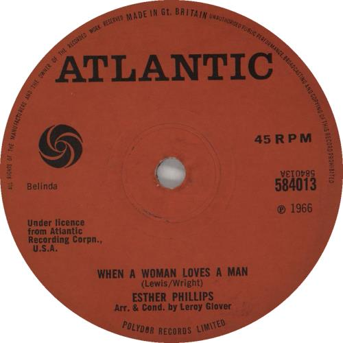 """Esther Phillips When A Woman Loves A Man - Solid Centre 7"""" vinyl single (7 inch record) UK EPI07WH720018"""