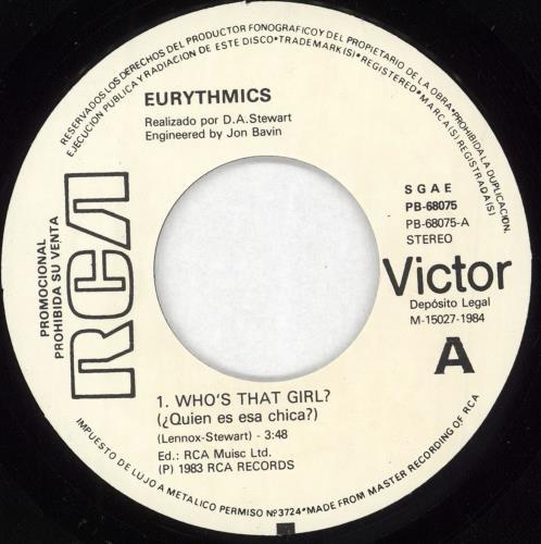 """Eurythmics ¿Quien Es Esa Chica? 7"""" vinyl single (7 inch record) Spanish EUR07WH191133"""