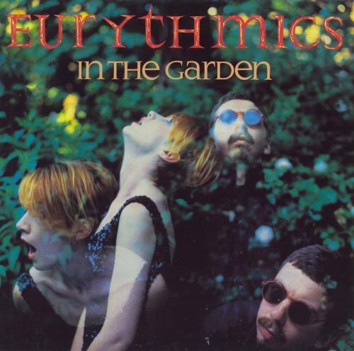 Eurythmics In The Garden - EX vinyl LP album (LP record) UK EURLPIN679557