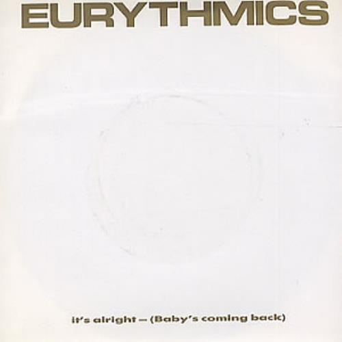 """Eurythmics It's Alright (Baby's Coming Back) 7"""" vinyl single (7 inch record) UK EUR07IT111372"""