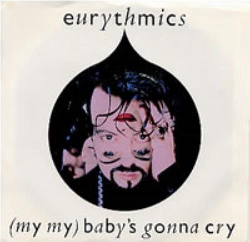 """Eurythmics My My Baby's Gonna Cry 7"""" vinyl single (7 inch record) US EUR07MY222410"""