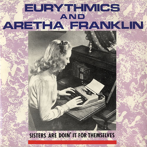 """Eurythmics Sisters Are Doin' It For Themselves - Typist sleeve 7"""" vinyl single (7 inch record) UK EUR07SI633075"""