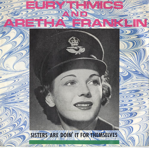 "Eurythmics Sisters Are Doin' It For Themselves - WRAF Sleeve 7"" vinyl single (7 inch record) UK EUR07SI457048"