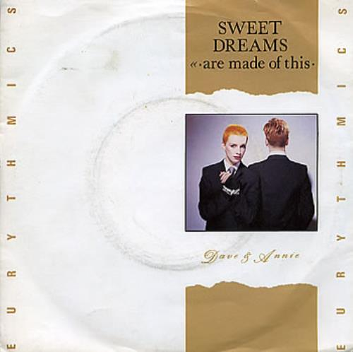 "Eurythmics Sweet Dreams (Are Made Of This) 7"" vinyl single (7 inch record) UK EUR07SW58091"