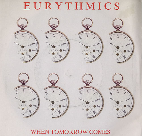 "Eurythmics When Tomorrow Comes 7"" vinyl single (7 inch record) UK EUR07WH111376"