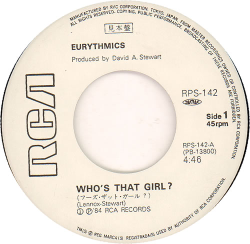 "Eurythmics Who's That Girl? 7"" vinyl single (7 inch record) Japanese EUR07WH210541"