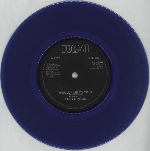 "Eurythmics Would I Lie To You? - Blue Vinyl 7"" vinyl single (7 inch record) UK EUR07WO29672"