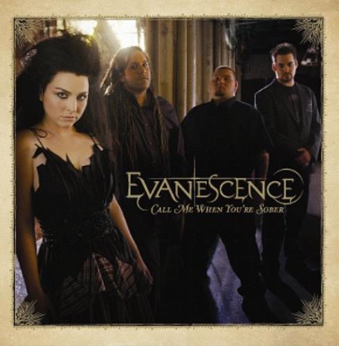 "Evanescence Call Me When You're Sober 7"" vinyl single (7 inch record) UK ESC07CA372206"