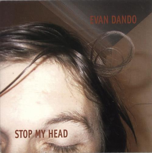 "Evan Dando Stop My Head - Red Vinyl 7"" vinyl single (7 inch record) UK EVO07ST246015"