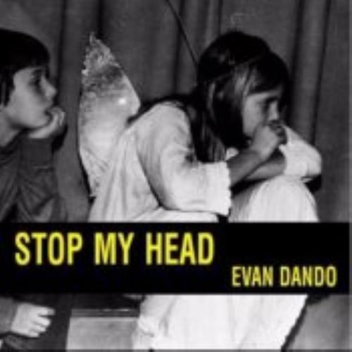 Evan Dando Stop My Head 2-CD single set (Double CD single) UK EVO2SST245852